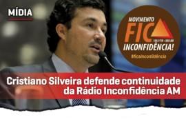 #FicaInconfidência: Cristiano Silveira se posiciona contra o fechamento da Rádio Inconfidência AM