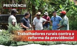 Trabalhadores rurais se posicionam contra a reforma da previdência de Bolsonaro