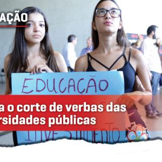Corte de 30% nas verbas das universidades públicas põe em risco o ensino superior no Brasil
