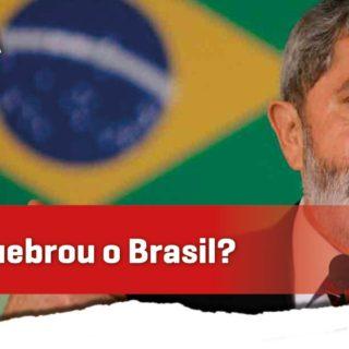 Cristiano responde: O PT quebrou o Brasil?