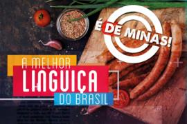 As Melhores Linguiças do Brasil São de Minas Gerais