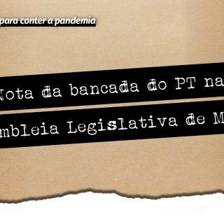 Deputados do PT repudiam postura de Zema sobre pandemia