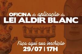 LEI ALDIR BLANC: Manual Prático para implementação dos recursos emergenciais para a cultura