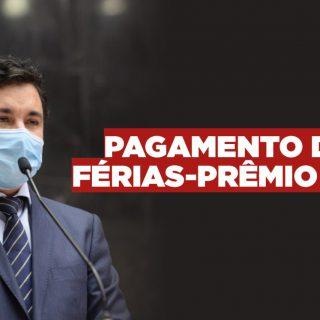 Após cobrança do deputado Cristiano Silveira, governo anuncia que irá divulgar o cronograma de pagamento das férias-prêmio